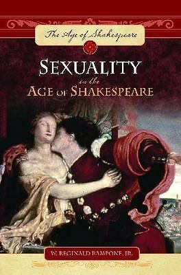 Sexuality in the Age of Shakespeare, Rampone Jr., W. Reginald, New Book