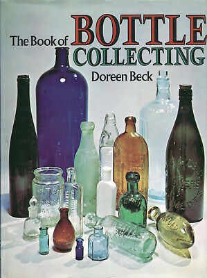 Doreen Beck The Book of Bottle Collecting London 1973/1977