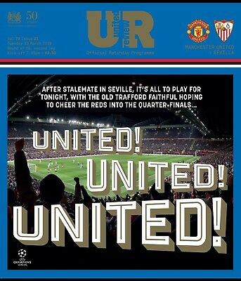 Manchester United V Sevilla Official Matchday Programme 13/03/18