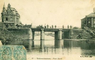 Valenciennes  Pont Jacob Tres Animee    Cpa 1013