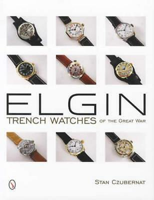 Elgin Trench Watches of Great War WWI Collector Reference Color w Prices, Models
