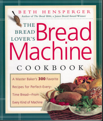 Bread Machine Baking Perfect Every Time 374 Picclick