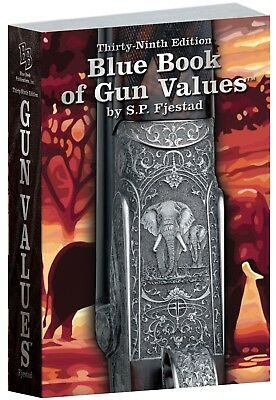 Blue Book of Gun Values 2018 2019 39th Edition