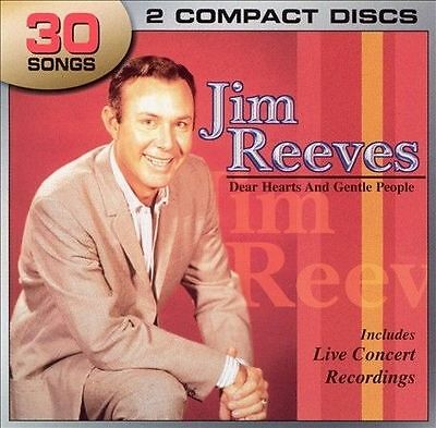 Dear Hearts and Gentle People [Legacy] by Jim Reeves 2 CD set