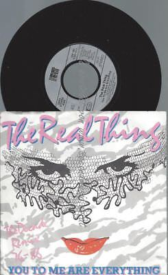 """7""""   The Real Thing – You To Me Are Everything"""