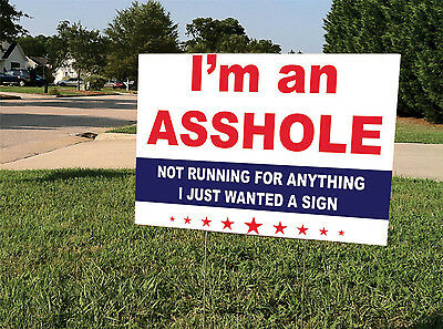 Funny Yard Sign w/Stake | I'm an A-HOLE | Double Sided |