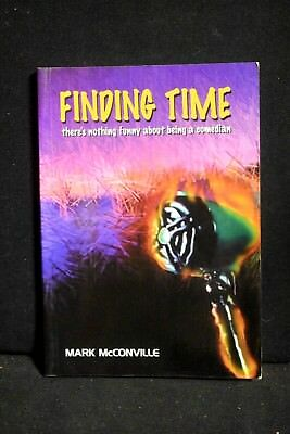 Mark McConville - FINDING TIME, MSC, 1st Ed, 2004, Very Good Condition