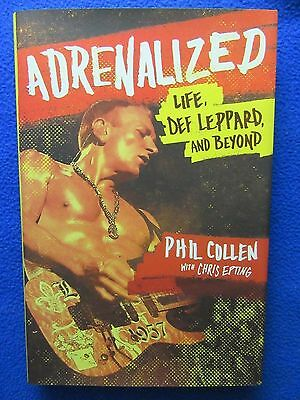 Adrenalized Life, Def Leppard And Beyond Hardcover~ Phil Collen W/ Chris Epting