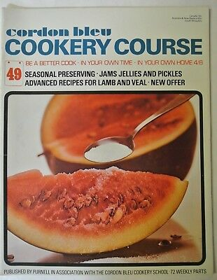Cordon Bleu Cookery Course. Be A Better Cook-In Your Own Time Own Home Issue 49.