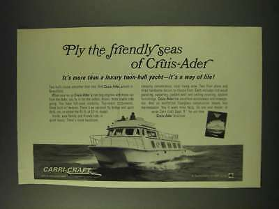 1971 Carri-Craft Cruis-Ader Yacht Ad - Ply the friendly seas of Cruis-Ader