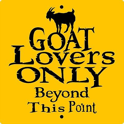 """GOAT SIGN,Goats Lovers,9"""" x 9"""" ALUMINUM,Goats,Chickens,Pigs,GLO9x9"""