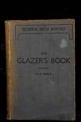 A.B Seale - THE GLAZER'S BOOK, HCC, 2nd Revised and Enlarged Ed, 1948