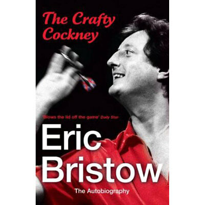 Eric Bristow: The Autobiography: The Crafty Cockney (Paperback), Books, New
