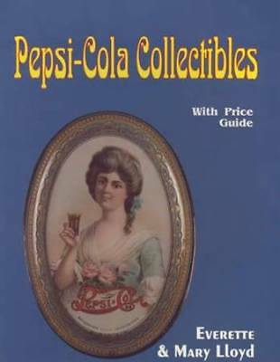 Vintage Pepsi-Cola Collectors Guide incl Fountain Items, Advertising Signs Etc