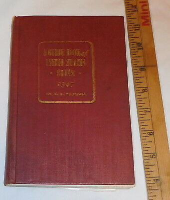 vintage A guide Book Of United States Coins 1947 book R S Yeoman