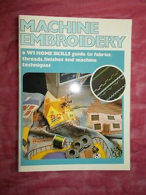 Machine Embroidery Book - Wi Home Skills - From 1979