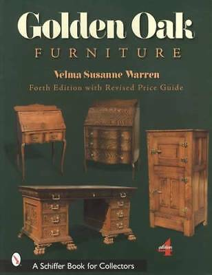 Antique Golden Oak Furniture 4th Ed 1880up Collector ID Guide