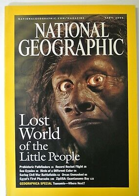 National Geographic Magazine. April, 2005. Lost World of the Little People.