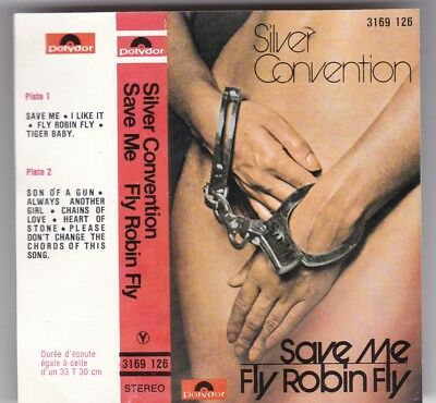Silver Convention - Save Me - Fly Robin Fly - Mc Polydor France © 1975 Cassette