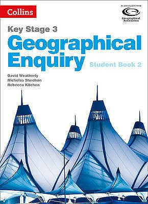 Collins Key Stage 3 Geography - Geographical Enquiry Student Book 2 by David...