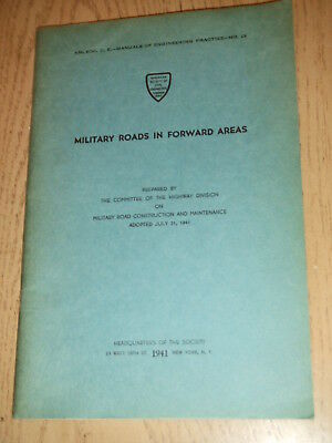 1941 ASCE Society of Civil Engineers Manual #23 Military Roads in Forward Areas