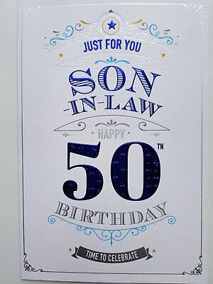 Just For You Son In Law On Your 50th Birthday Card