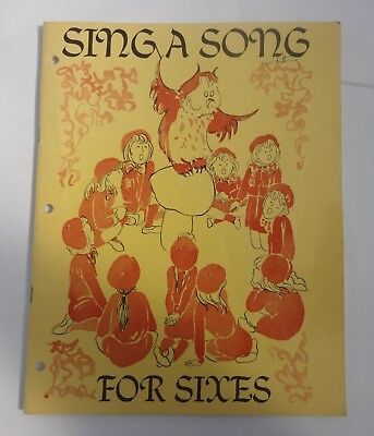 Sing A Song For Sixes - 1975 Brownie Song Book From Girl Guides Of Canada
