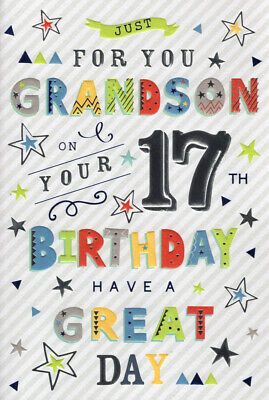 Just For You Grandson Happy 17th Birthday Card 289 Picclick Uk