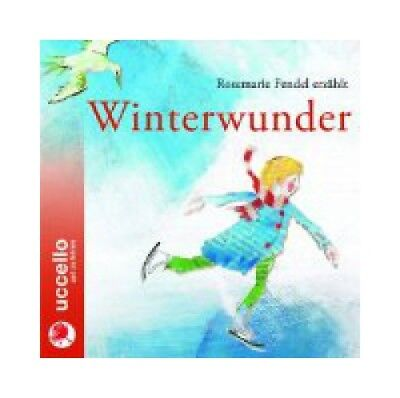 Winterwunder  [Hörbuch/Audio-CD] Fendel, Rosemarie: