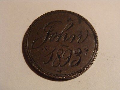 "* Indian Cent Love Token - "" John  1893 """