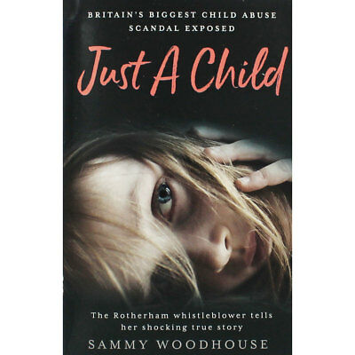 Just A Child by Sammy Woodhouse (Paperback), Non Fiction Books, Brand New
