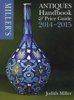 2014 2015 Millers Antiques Price Guide & ID Handbook 8,000 Color Photos 648 pgs
