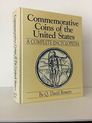 Bowers: Commemorative Coins of the United States. A Complete Encyclopedia