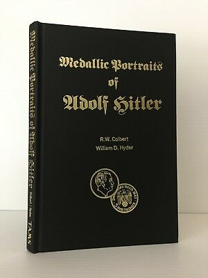 Colbert & Hyder: Medallic Portraits of Adolf Hitler