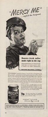 1945 Nestles Instant Coffee Nescafe Mercy Me Army Sergeant Corporal Discuss Ad