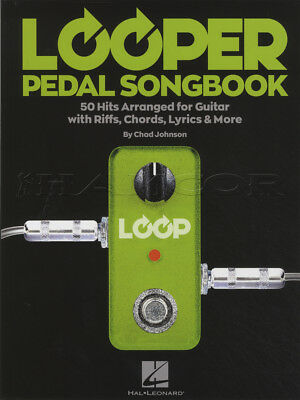 LOOPER PEDAL SONGBOOK Guitar Vocal TAB Chord Melody Song Book Chad ...