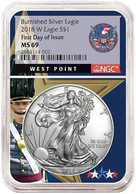2018 W Burnished Silver Eagle NGC MS69 - First Day Issue West Point Core