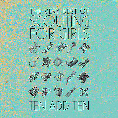 Scouting for Girls Ten Add Ten  The Very Best of Scouting for Girls CD NEW