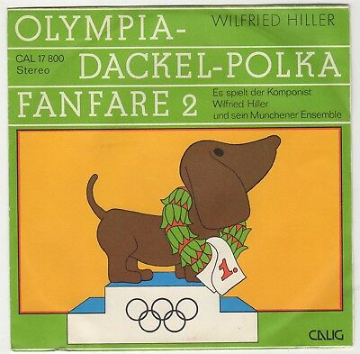 """WILFRIED HILLER 7"""" Olympia-Dackel-Parade 1972 Fanfare 2  + PIC Otl Aicher  CALIG"""