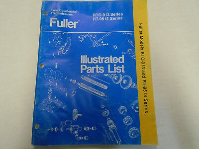 FULLER EATON RTO-913 Rt-9513 Transmission Repair Parts Book
