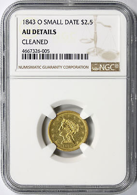 1843-O $2.5 Small Date Gold Liberty NGC AU Details Cleaned