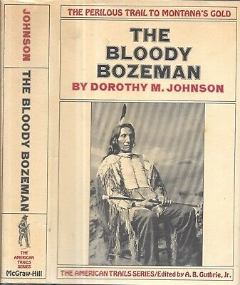 Rare 1971 1St Edition Bloody Bozeman Montana Gold Mines Wars Illustrated Dj