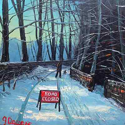 Wonderful James Downie Original Oil Painting - Road Closed Due To Snow