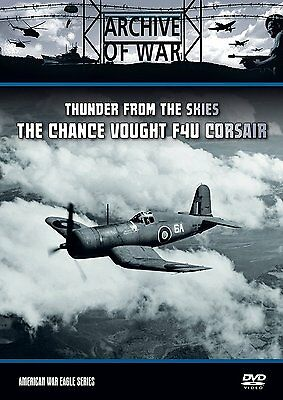 The Chance Vought F4U Corsair - Thunder From The Skies (New DVD) Aircraft Navy