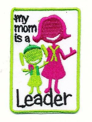 Girl MY MOM IS A TROOP LEADER Fun Patches Crests Badges SCOUT GUIDE Daisy