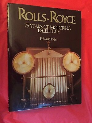 "1979 Book ""Rolls-Royce 75 Years Of Motoring Excellence"" by Edward Eves"