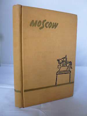 Moscow - A Short Guide by A Kovalyov HB Illustrated