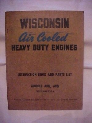 Wisconsin Air Cooled Heavy Duty Engines Instruction Book Models Abn, Akn