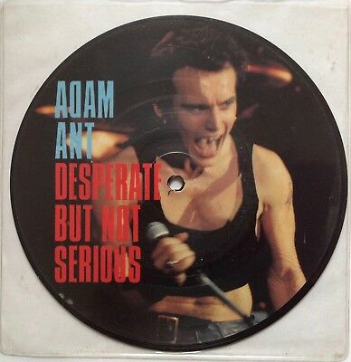 """Adam Ant  Desperate But Not Serious   1982 UK 7"""" Picture Disc   Excellent"""