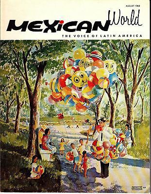 Mexican World The Voice of Latin America August 1968 Mexico Magazine